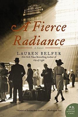 A Fierce Radiance By Belfer, Lauren